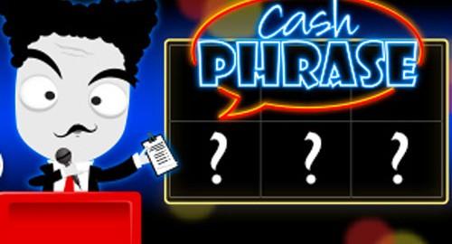 Cash Phrase